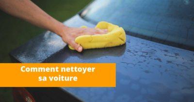 Comment nettoyer sa voiture